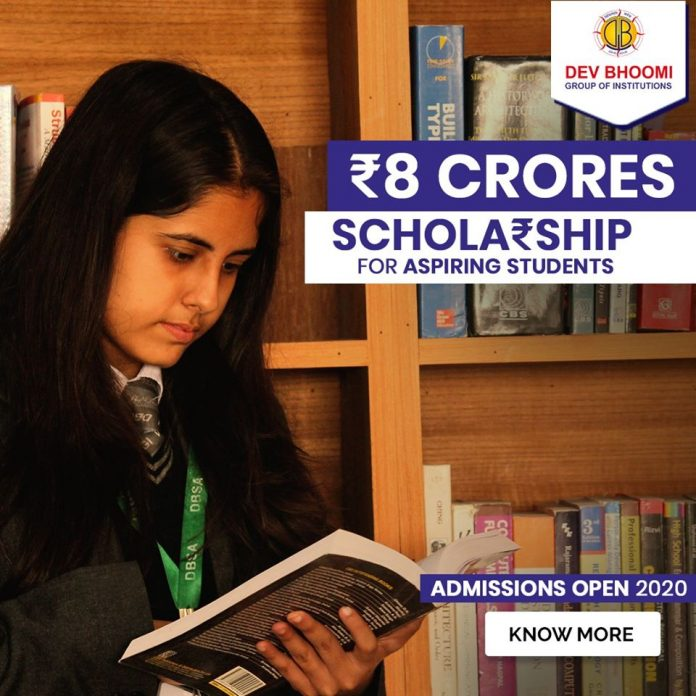 DEV BHOOMI GROUP OF INSTITUTIONS ANNOUNCES 8 CRORES SCHOLARSHIP FOR THE ASPIRING STUDENTS
