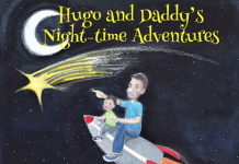 """""""Hugo and Daddy's Night-time Adventures"""" by Ric Hart is published by Grosvenor House Publishing"""