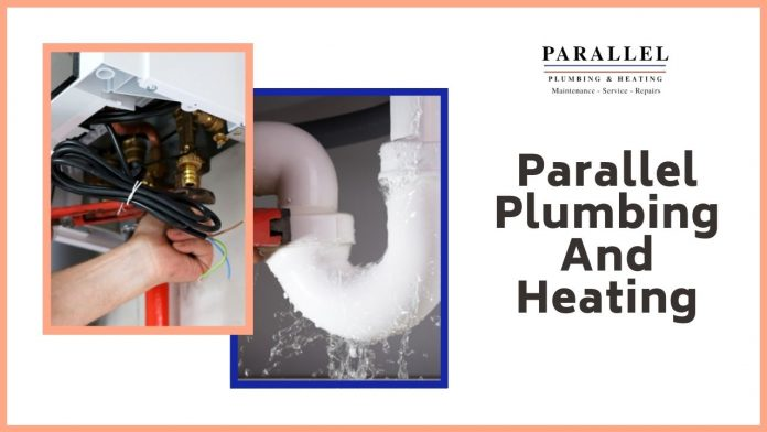 Parallel Plumbing And Heating – Perhaps Your Best Choice