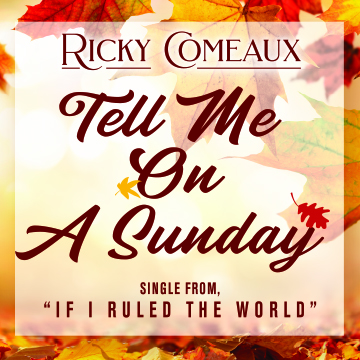 """Broadway Style Singer Ricky Comeaux Releases Final Single Of The Year With """"Tell Me On A Sunday"""""""