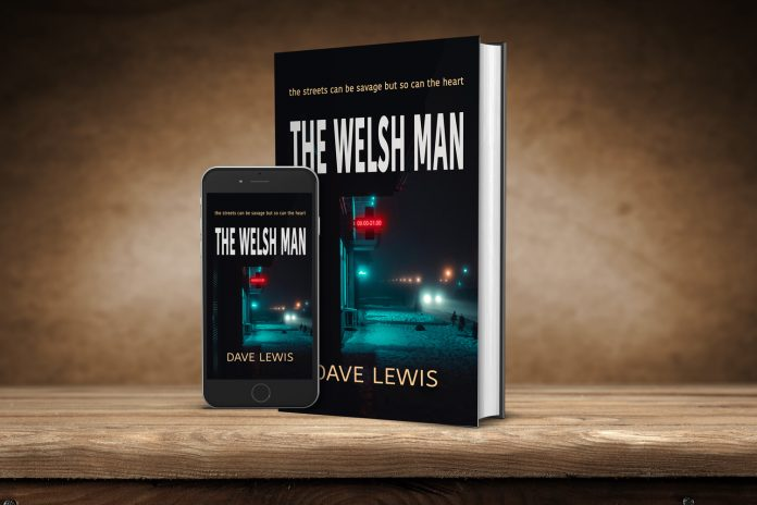 New Gritty Welsh Thriller By Dave Lewis