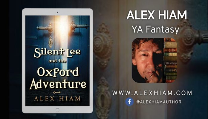 Author Alex Hiam Releases New YA Fantasy – Silent Lee and the Oxford Adventure