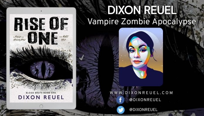 Best-Selling Author Dixon Reuel Releases New Vampire Zombie Post-Apocalyptic Novel – Rise of One