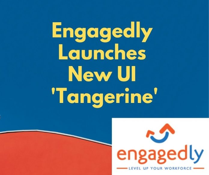 Engagedly Launches Their New User Interface 'Tangerine'