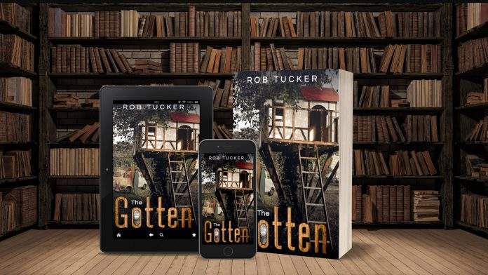 Rob Tucker Releases New Literary Young Adult Novel – The Gotten