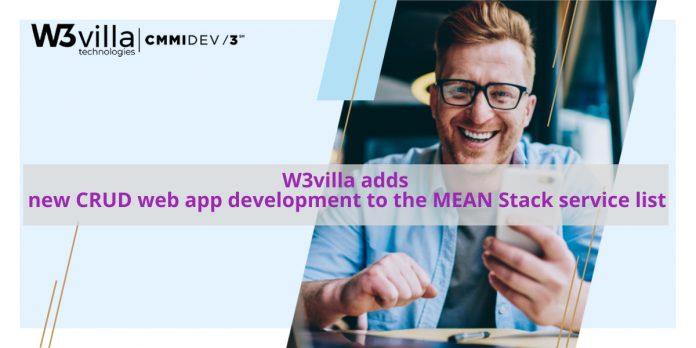 W3villa adds new CRUD web app development to the MEAN stack service list