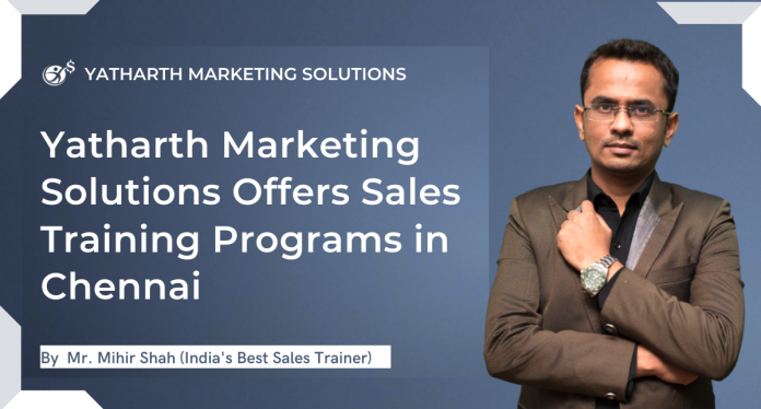 Yatharth Marketing Solutions Offers Sales Training Programs in Chennai