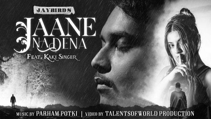Jaybird's new song 'Jaane Na Dena' is a must listen